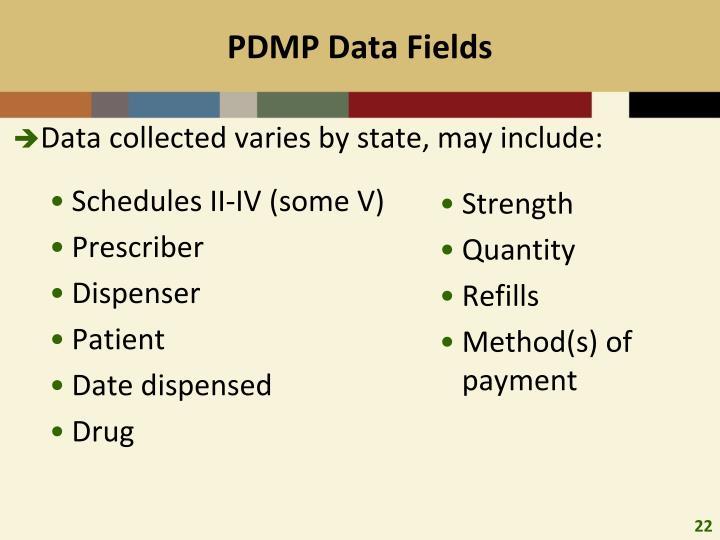 PDMP Data Fields