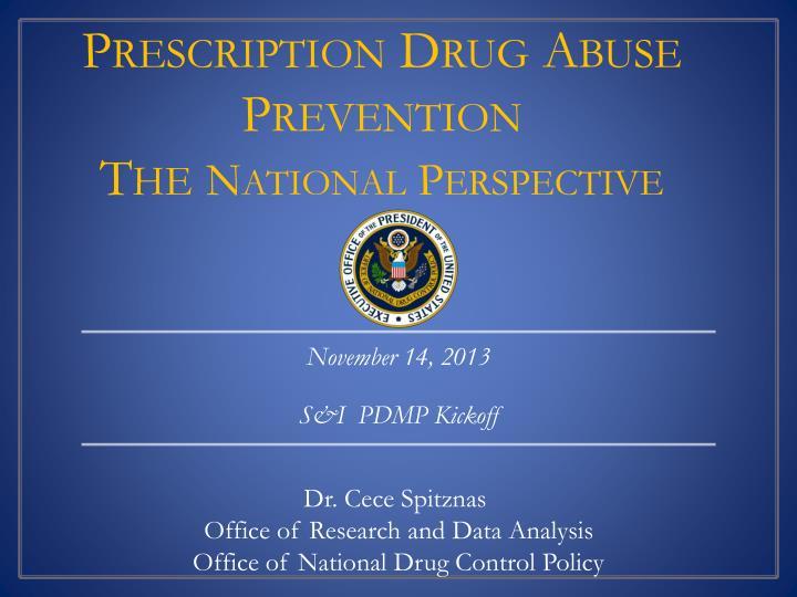 Prescription Drug Abuse Prevention