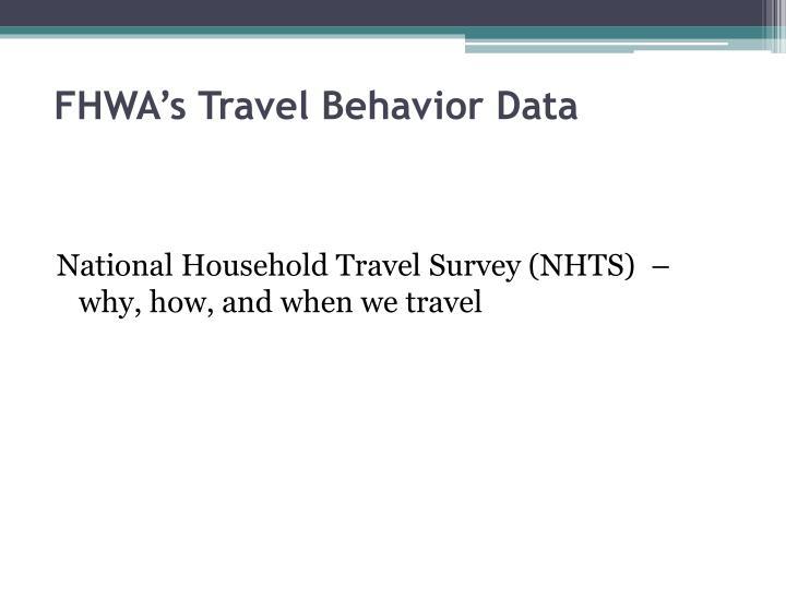 FHWA's Travel Behavior Data