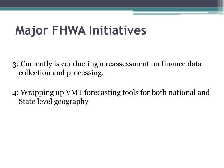 Major FHWA Initiatives