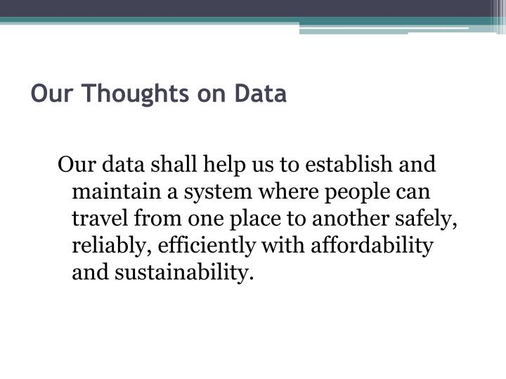 Our Thoughts on Data