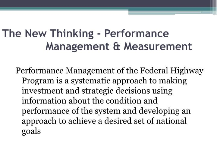 The New Thinking - Performance Management & Measurement