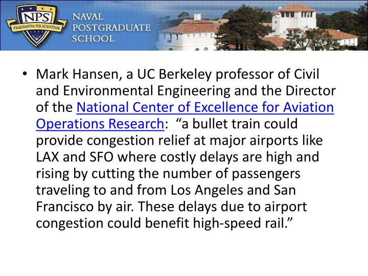 Mark Hansen, a UC Berkeley professor of Civil and Environmental Engineering and the Director of the