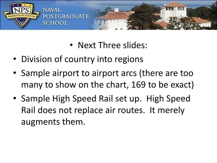 Next Three slides: