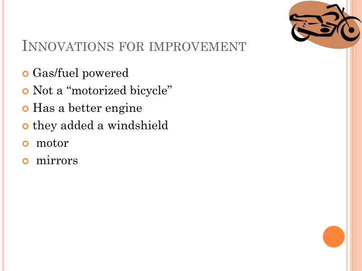 Innovations for improvement