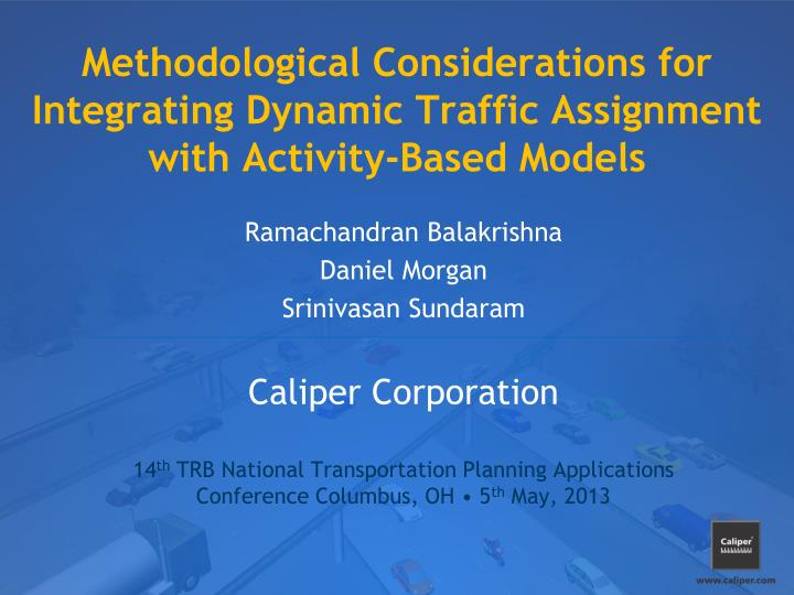 Methodological considerations for integrating dynamic traffic assignment with activity based models