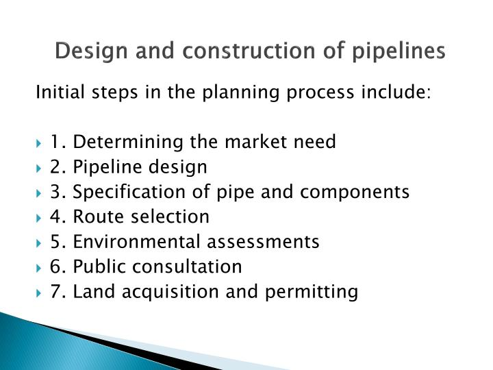 Design and construction of pipelines