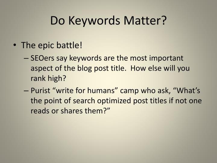 Do Keywords Matter?