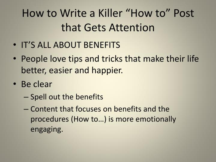 """How to Write a Killer """"How to"""" Post that Gets Attention"""