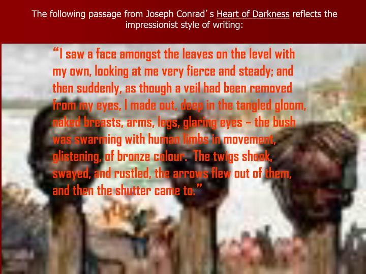 The following passage from Joseph Conrad