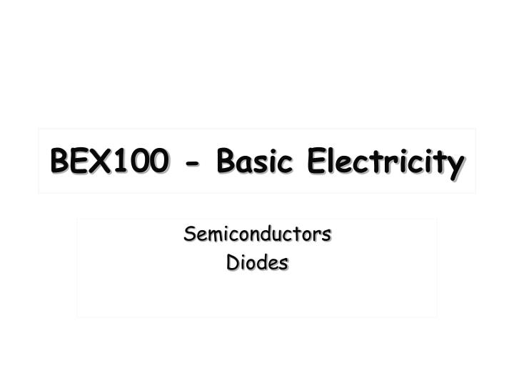 Bex100 basic electricity