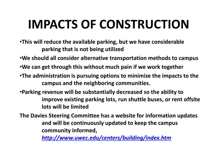 This will reduce the available parking, but we have considerable 	parking that is not being utilized