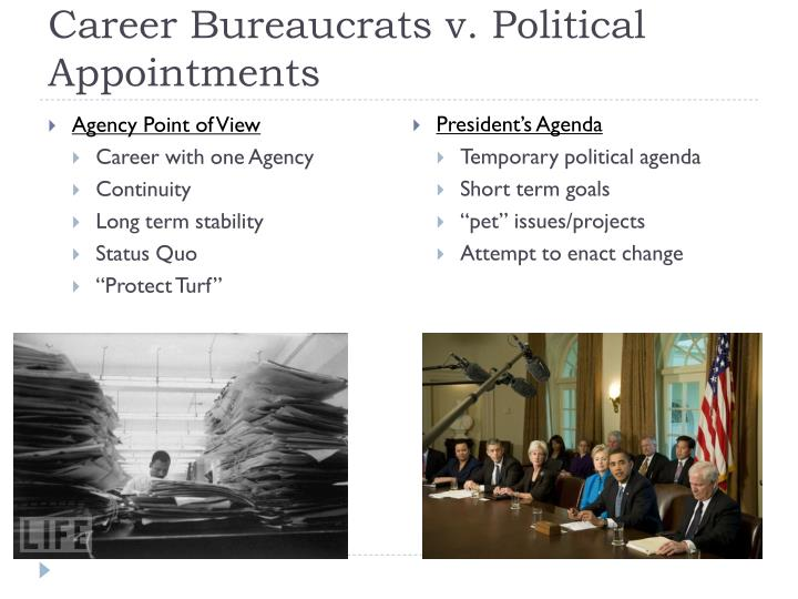 Career Bureaucrats v. Political Appointments
