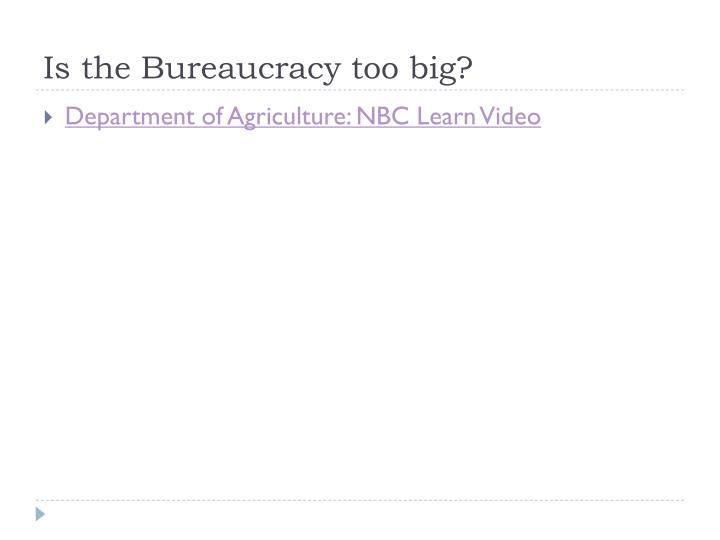 Is the Bureaucracy too big?