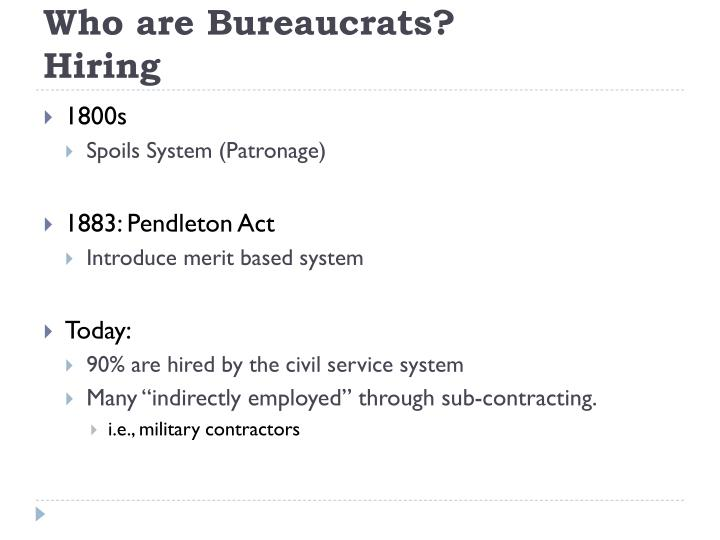 Who are Bureaucrats?