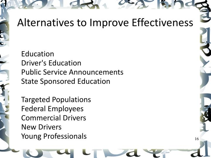 Alternatives to Improve Effectiveness
