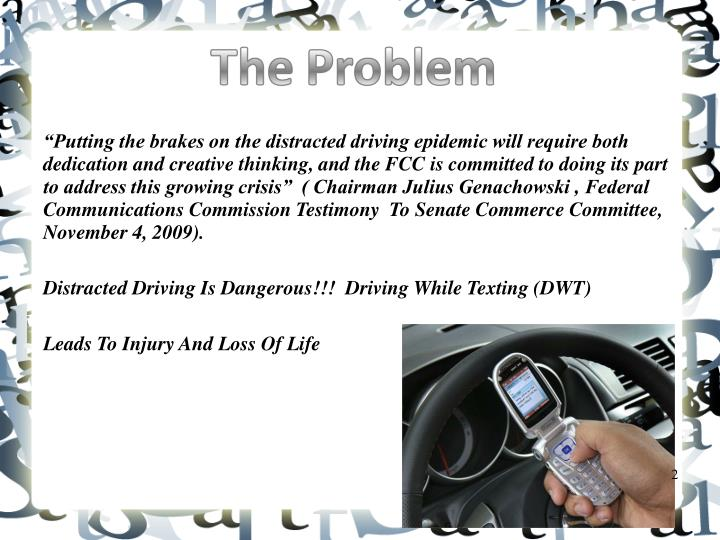"""Putting the brakes on the distracted driving epidemic will require both dedication and creative t..."