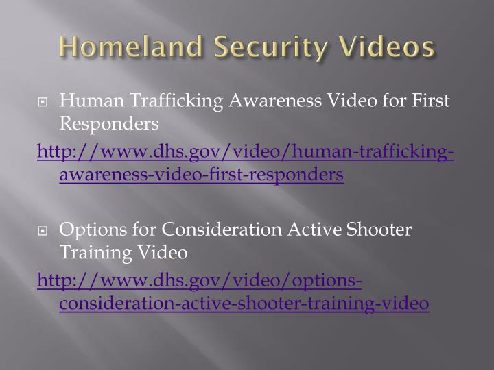Homeland Security Videos