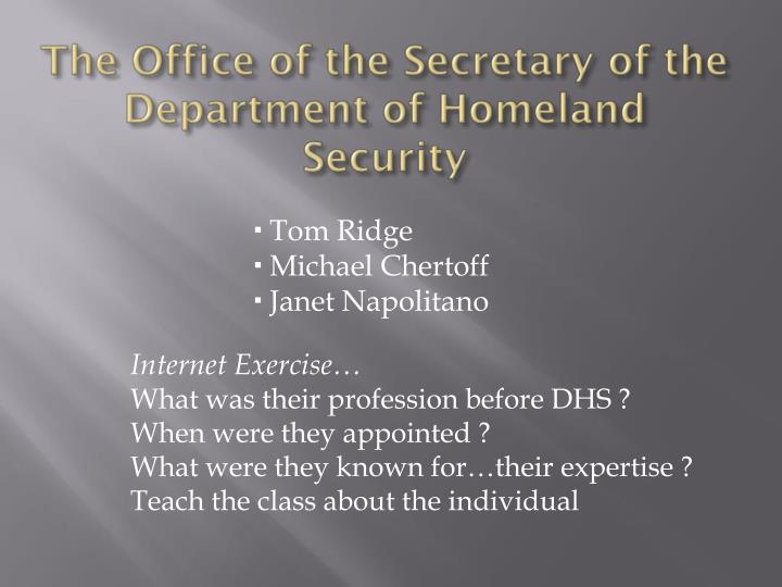 The Office of the Secretary of the Department of Homeland Security