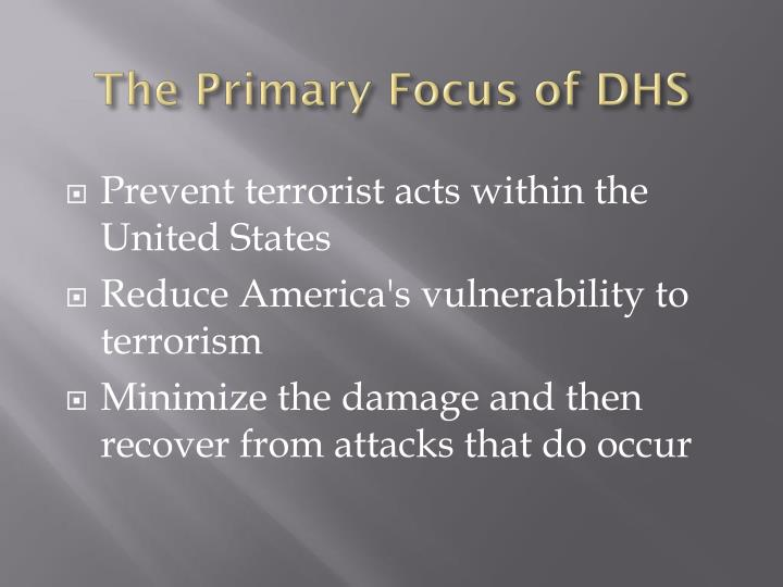 The Primary Focus of DHS