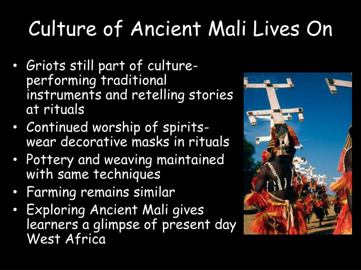 Culture of Ancient Mali Lives On
