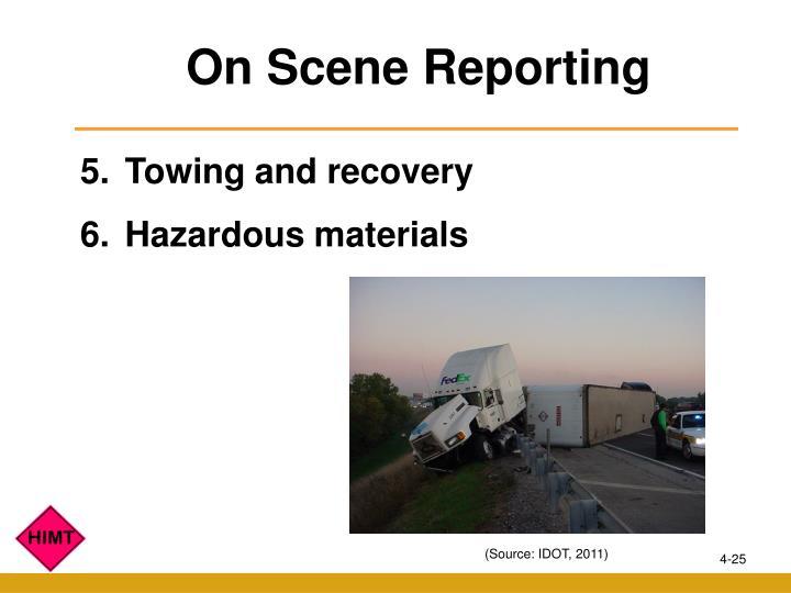 On Scene Reporting