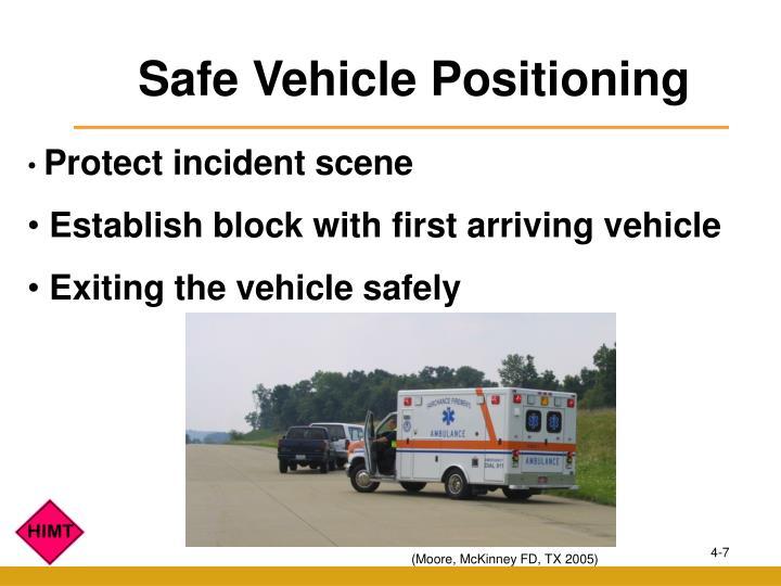 Safe Vehicle Positioning