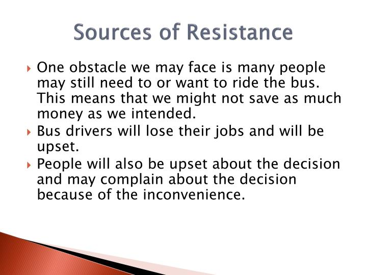 Sources of Resistance