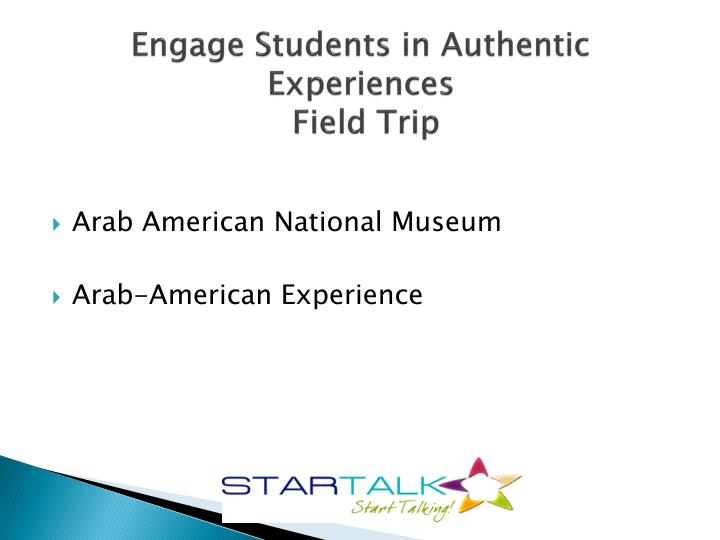 Engage Students in Authentic Experiences