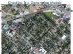 checking trip generation models