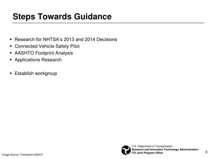 Steps Towards Guidance