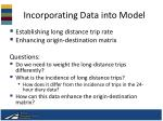 incorporating data into model
