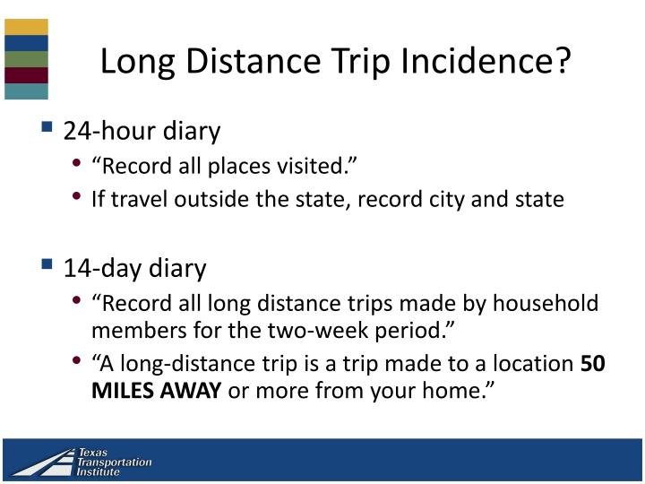 Long Distance Trip Incidence?