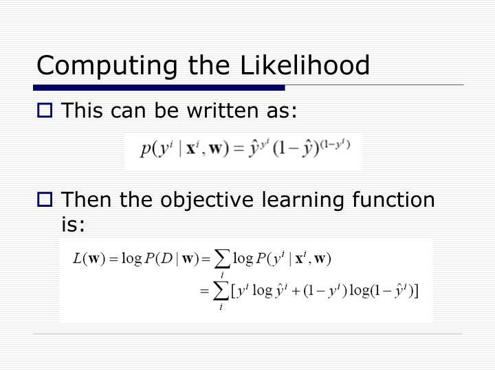 Computing the Likelihood