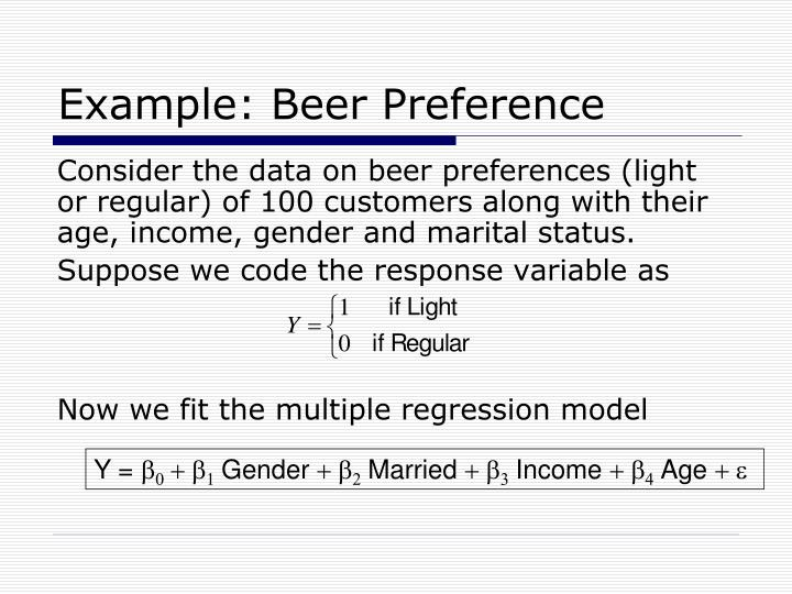 Example: Beer Preference