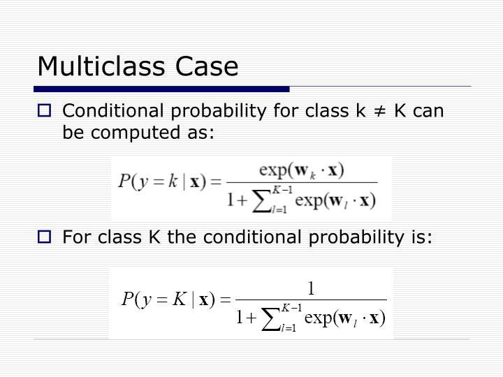 Multiclass Case