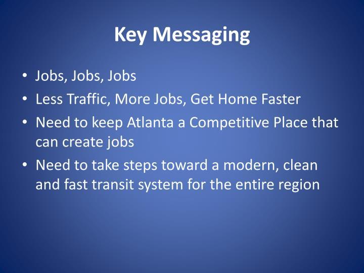Key Messaging