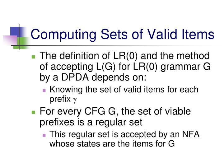 Computing Sets of Valid Items