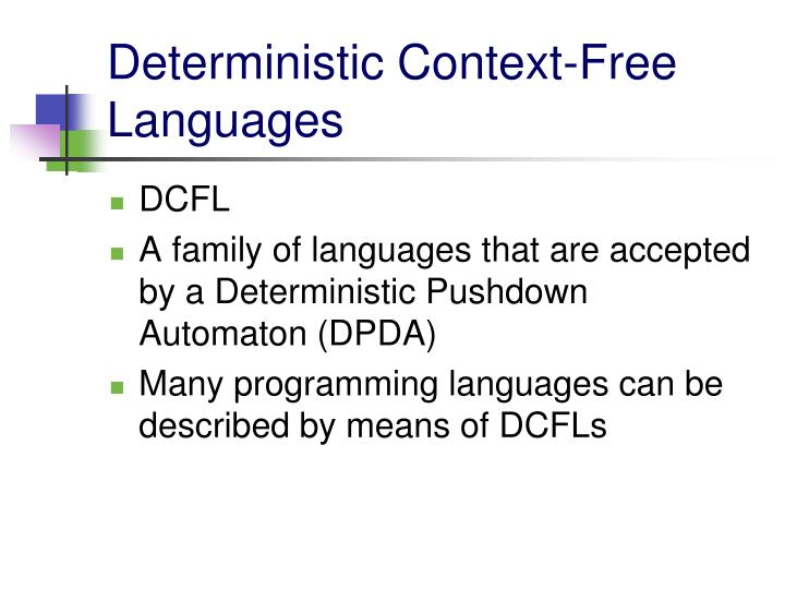 Deterministic Context-Free Languages