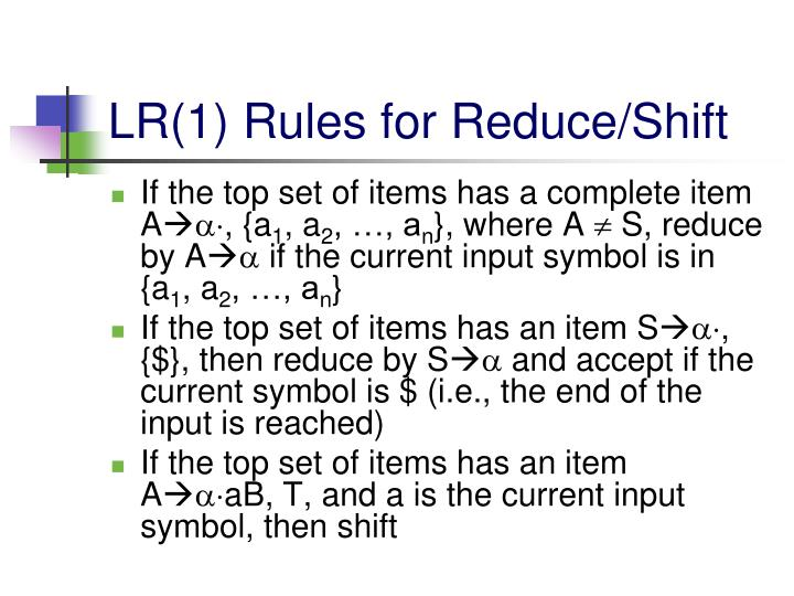 LR(1) Rules for Reduce/Shift