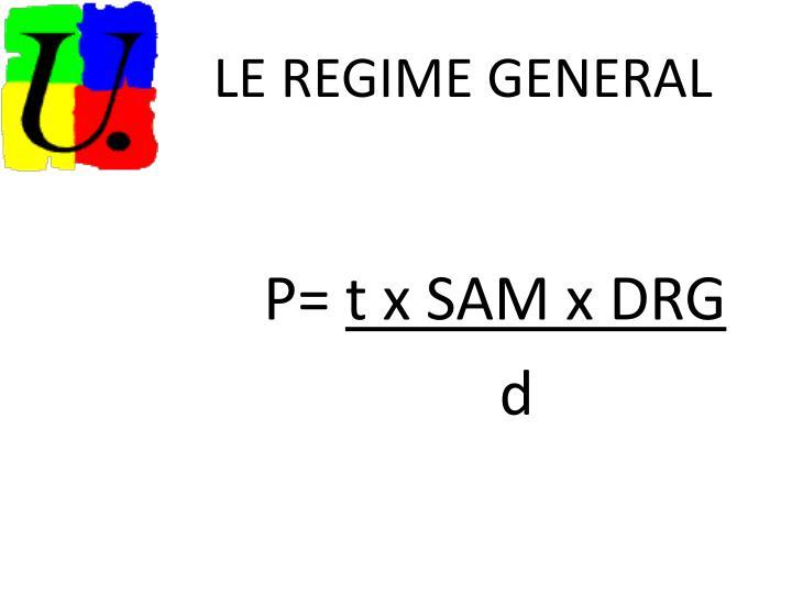 LE REGIME GENERAL