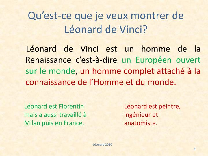 Qu'est-ce que je veux montrer de Léonard de Vinci?