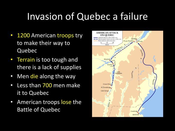 Invasion of Quebec a failure