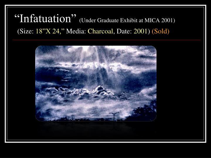 """Infatuation"""