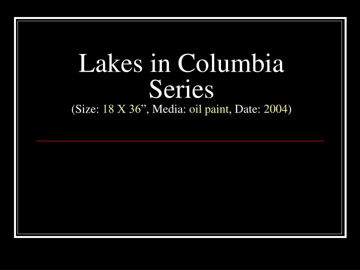 Lakes in Columbia