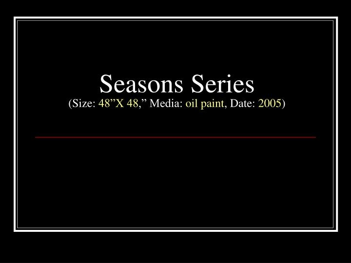 Seasons Series