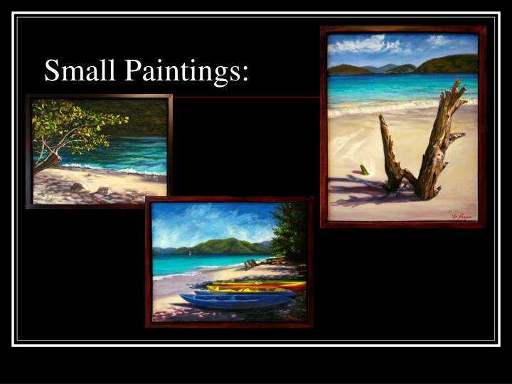 Small Paintings: