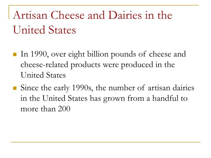 Artisan Cheese and Dairies in the United States