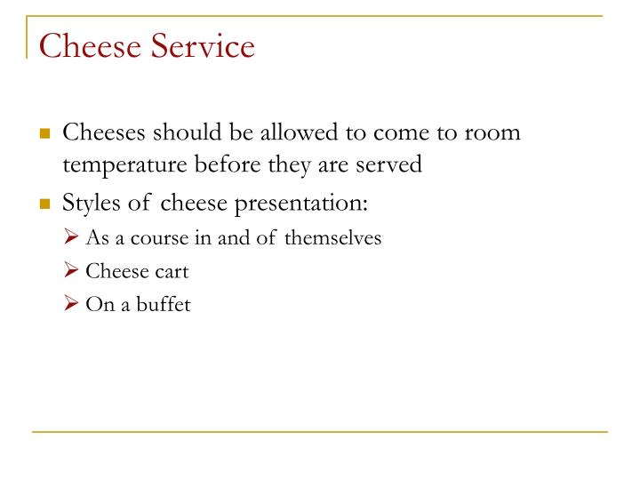 Cheese Service