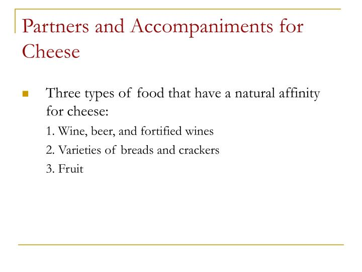Partners and Accompaniments for Cheese